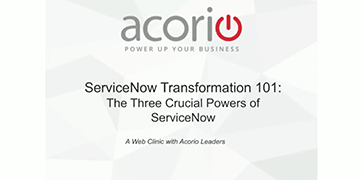 Cover for the ServiceNow 101: The 3 Crucial Powers of ServiceNow webinar
