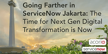 Cover for the Going Farther in ServiceNow Jakarta: The Time for NextGen Digital Transformation webinar