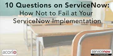 Cover for the 10 Questions on ServiceNow with Acorio Experts webinar