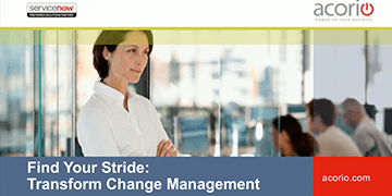 Cover for the Finding Your Stride: Transform Change Management with ServiceNow webinar