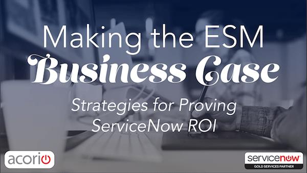ESM Business Case ROI ServiceNow