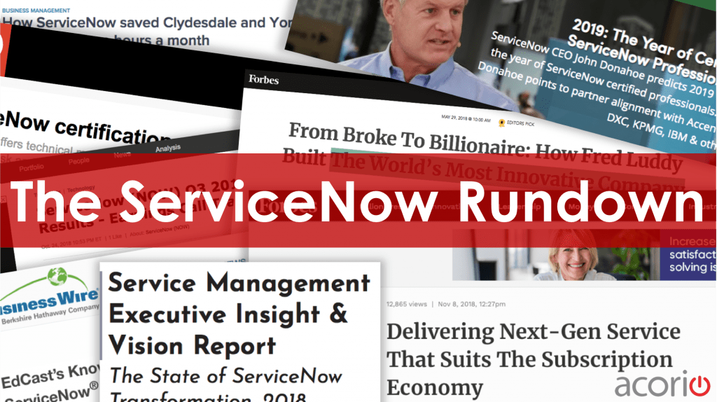 The ServiceNow Rundown: Acquisitions, Events, and more | Acorio