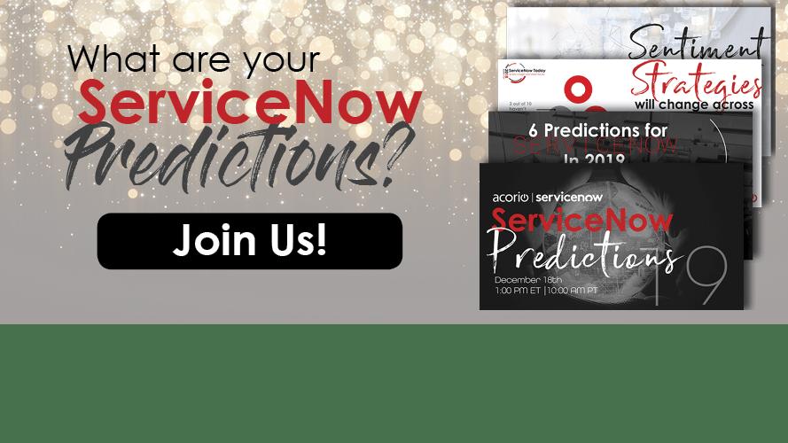 2019 ServiceNow Predictions Webinar Preview