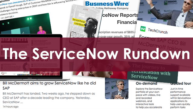 The ServiceNow Rundown: New ServiceNow CEO News articles