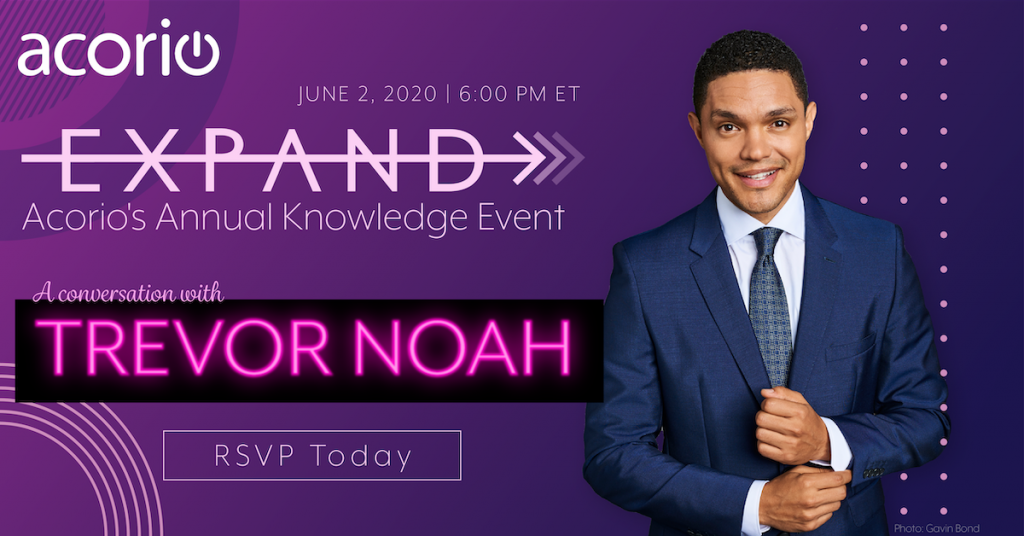 EXPAND: Join Acorio's Annual ServiceNow Knowledge Party Featuring a Conversation With Trevor Noah